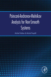 Poincaré-Andronov-Melnikov Analysis for Non-Smooth Systems by Michal Feckan