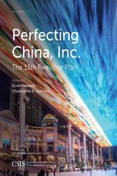 Perfecting China, Inc. by Scott Kennedy