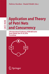 Application and Theory of Petri Nets and Concurrency: 37th International Conference, PETRI NETS 2016, Toruń, Poland, June 19-24, 2016. Proceedings