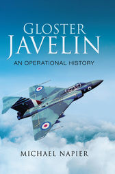 Gloster Javelin: An Operation History