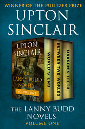 The Lanny Budd Novels Volume One by Upton Sinclair