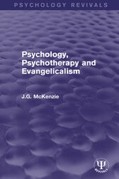 Psychology, Psychotherapy and Evangelicalism by J.G. McKenzie