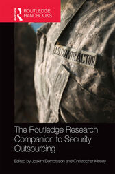 The Routledge Research Companion to Security Outsourcing by Joakim Berndtsson