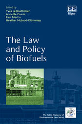 The Law and Policy of Biofuels by Yves Le Bouthillier