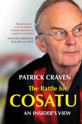 The Battle for Cosatu: An Insider's View