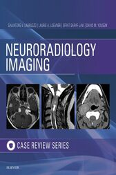 Neuroradiology Imaging Case Review E-Book by Salvatore V. Labruzzo