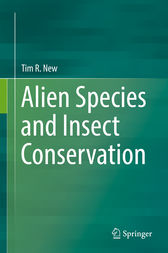 Alien Species and Insect Conservation by Tim R. New