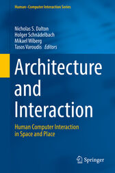 Architecture and Interaction by Nicholas S. Dalton