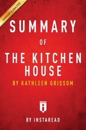 Summary of The Kitchen House by . Instaread