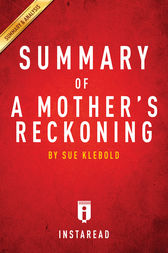 Summary of A Mother's Reckoning by . Instaread