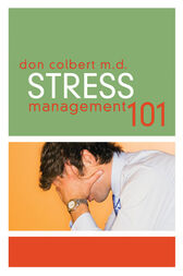 Stress Management 101 by Thomas Nelson