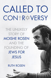 Called to Controversy by Ruth Rosen