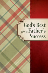 God's Best for a Father's Success by Jack Countryman