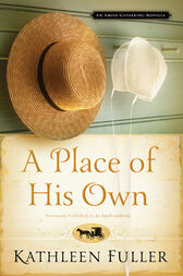 A Place of His Own: An Amish Gathering Novella