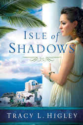 Isle of Shadows by Tracy Higley