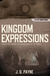 Kingdom Expressions by J.D. Payne