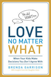 Love No Matter What by Brenda Garrison