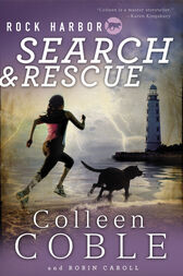 Rock Harbor Search and Rescue by Colleen Coble
