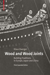 Wood and Wood Joints by Klaus Zwerger