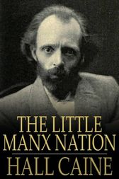 The Little Manx Nation by Hall Caine