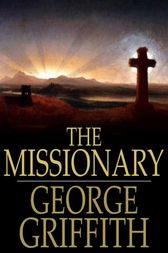The Missionary by George Griffith