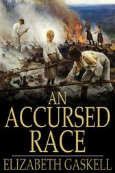 An Accursed Race by Elizabeth Gaskell