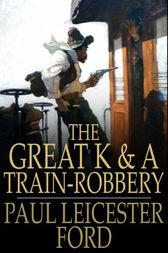 The Great K & A Train-Robbery