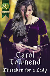 Mistaken For A Lady (Mills & Boon Historical) (Knights of Champagne, Book 5) by Carol Townend