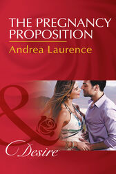 The Pregnancy Proposition (Mills & Boon Desire) (Hawaiian Nights, Book 1) by Andrea Laurence