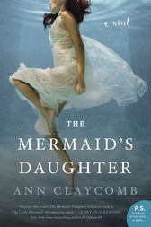 The Mermaid's Daughter by Ann Claycomb