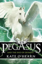 Pegasus and the End of Olympus by Kate O'Hearn