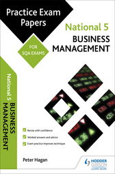 National 5 Business Management: Practice Papers for SQA Exams by Peter Hagan