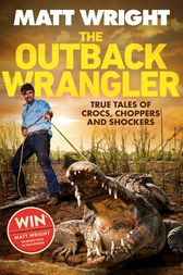 The Outback Wrangler by Matt Wright