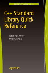 C++ Standard Library Quick Reference by Peter Van Weert