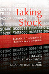 Taking Stock by Edited by Michal Kravel-Tovi and Deborah Dash Moore