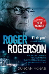 Roger Rogerson by Duncan McNab