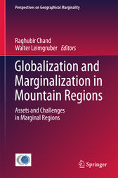 Globalization and Marginalization in Mountain Regions by Raghubir Chand