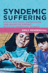 Syndemic Suffering by Emily Mendenhall