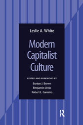 Modern Capitalist Culture by Leslie A White