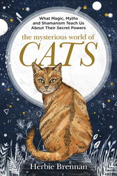 The Mysterious World of Cats by Herbie Brennan