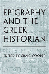 Epigraphy and the Greek Historian by unknown