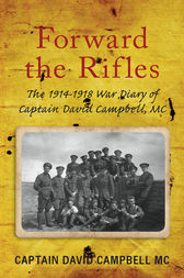 Forward the Rifles by David Campbell