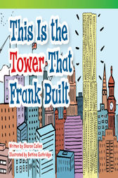 This Is the Tower that Frank Built