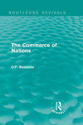 Routledge Revivals: The Commerce of Nations (1923) by C.F. Bastable