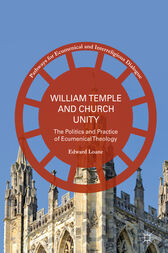 William Temple and Church Unity by Edward Loane