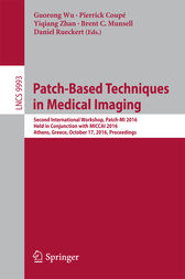 Patch-Based Techniques in Medical Imaging: Second International Workshop, Patch-MI 2016, Held in Conjunction with MICCAI 2016, Athens, Greece, October 17, 2016, Proceedings