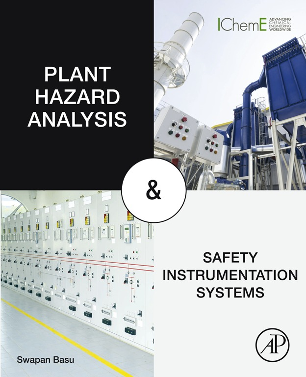 Download Ebook Plant Hazard Analysis and Safety Instrumentation Systems by Swapan Basu Pdf