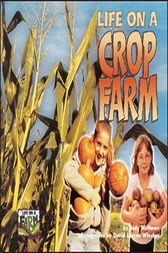 Life on a Crop Farm by Judy Wolfman