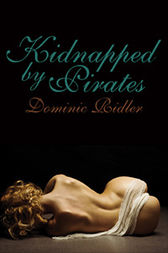 Kidnapped by Pirates by Dominic Ridler