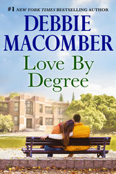 Love By Degree by Debbie Macomber